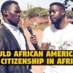 Kenganda-Should African Americans Get Citizenship In Africa?